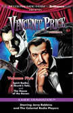 Vincent Price Presents - Volume Five Three Radio Dramatizations, M. J. Elliott