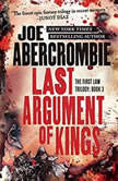 Last Argument of Kings, Joe Abercrombie