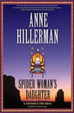 Spider Woman's Daughter A Leaphorn & Chee Novel, Anne Hillerman