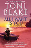 All I Want Is You, Toni Blake