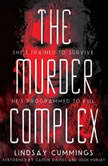 The Murder Complex, Lindsay Cummings