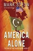 America Alone The End of the World As We Know It, Mark Steyn