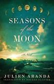Seasons of the Moon, Julien Aranda