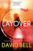 Layover, David Bell