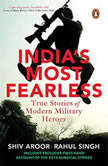 India's Most Fearless, Shiv Aroor