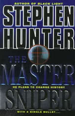 The Master Sniper, Stephen Hunter