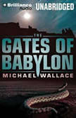 The Gates of Babylon, Michael Wallace