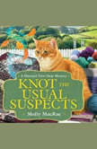 Knot the Usual Suspects, Molly MacRae