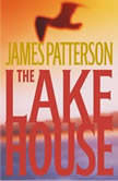 The Lake House, James Patterson