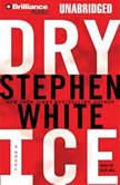 Dry Ice, Stephen White
