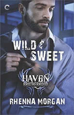 Wild & Sweet (The Haven Brotherhood, #2), Rhenna Morgan