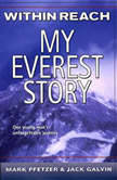 Within Reach My Everest Story, Mark Pfetzer