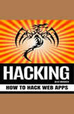 HACKING How to Hack Web Apps, Alex Wagner