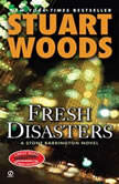 Fresh Disasters, Stuart Woods