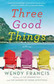 Three Good Things, Wendy Francis