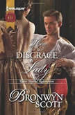 How to Disgrace a Lady, Bronwyn Scott