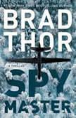Spymaster, Brad Thor