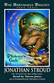 The Bartimaeus Trilogy, Book Three: Ptolemy's Gate, Jonathan Stroud