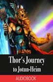 Thor's Journey to Jotun-Heim: A Norse Myth, Drakaunus