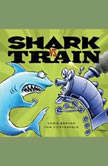 Shark vs. Train, Chris Barton