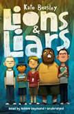 Lions & Liars, Kate Beasley