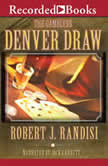 Denver Draw, Robert J. Randisi