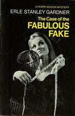 The Case of the Fabulous Fake, Erle Stanley Gardner