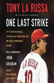 One Last Strike, Tony La Russa