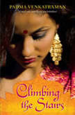 Climbing the Stairs, Padma Venkatraman