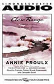 Close Range Wyoming Stories, Annie Proulx
