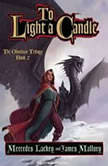 To Light a Candle, Mercedes Lackey
