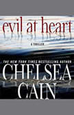 Evil at Heart, Chelsea Cain