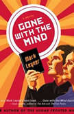 Gone with the Mind, Mark Leyner