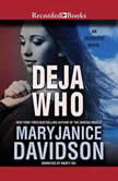 Deja Who, MaryJanice Davidson