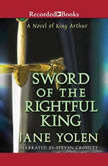 Sword of the Rightful King, Jane Yolen