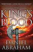 The King's Blood, Daniel Abraham
