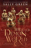 The Demon World, Sally Green
