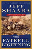 The Fateful Lightning A Novel of the Civil War, Jeff Shaara
