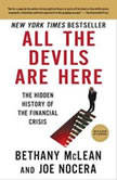 All the Devils Are Here The Hidden History of the Financial Crisis, Bethany McLean