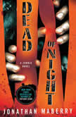 Dead of Night A Zombie Novel, Jonathan Maberry