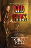 Wild Things, Chloe Neill