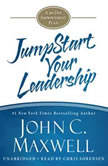 JumpStart Your Leadership A 90-Day Improvement Plan, John C. Maxwell