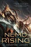 Nemo Rising, C. Courtney Joyner
