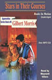 Stars In Their Courses, Gilbert Morris