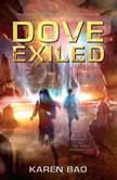 Dove Exiled, Karen Bao