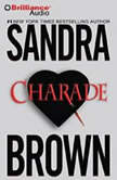 Charade, Sandra Brown