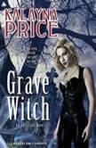 Grave Witch, Kalayna Price