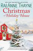 Christmas at Holiday House, RaeAnne Thayne