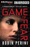Game of Fear, Robin Perini