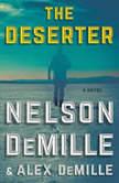 The Deserter A Novel, Nelson DeMille